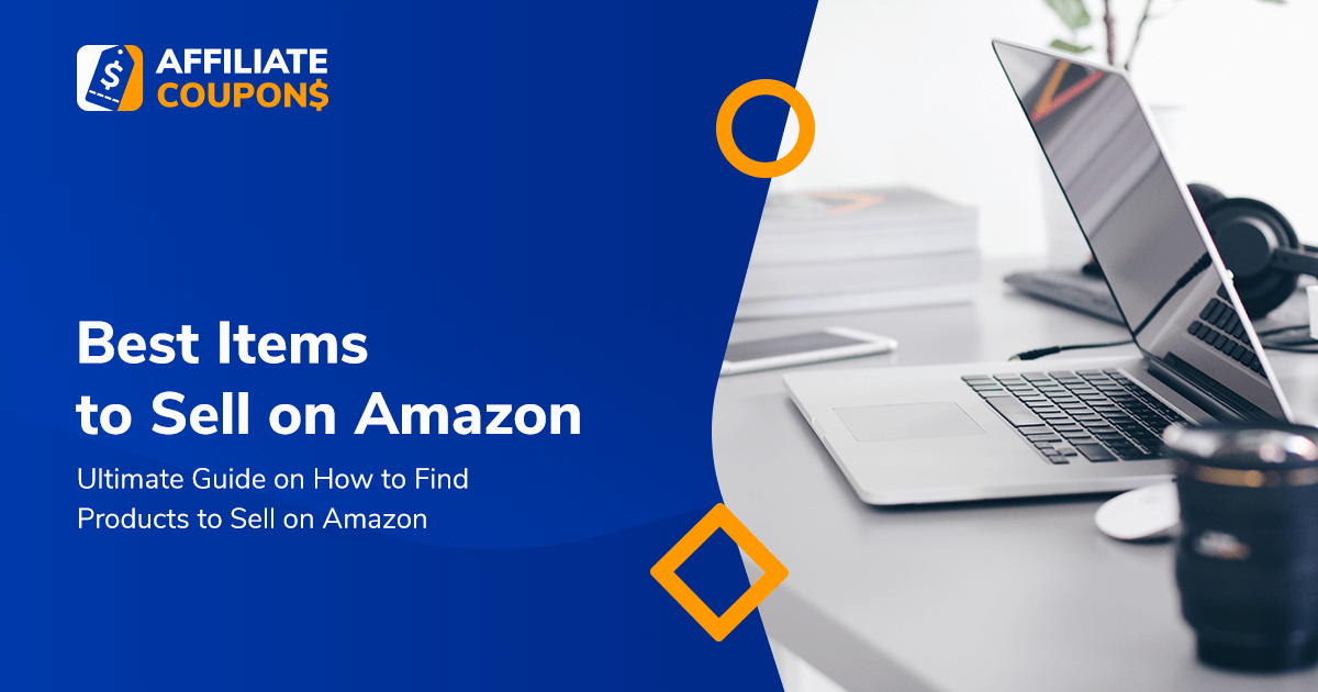 Best Items to Sell on Amazon: What Sells the Most and What Doesn't